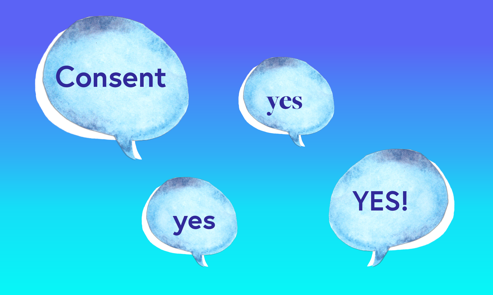 In speech bubbles: consent yes yes yes